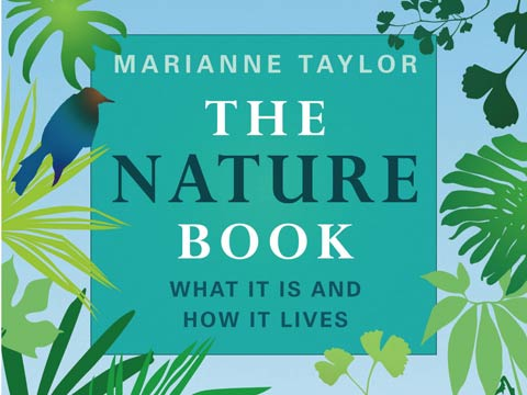 The Nature Book, by Marianne Taylor