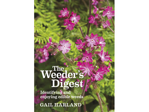 The Weeder's Digest: Identifying and enjoying edible weeds