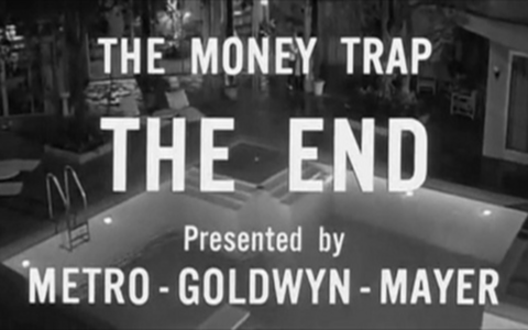 The closing still from The Money Trap (1965). Metro Goldwyn Mayer via marsmet472 / Flickr.com.
