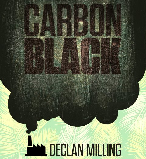 Carbon Black by Declan Milling, front cover.