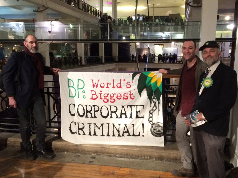 'BP - World's bniggest corporate criminal'. Time for the Science Museum to stop taking their filthy money. Photo: BP or not BP.