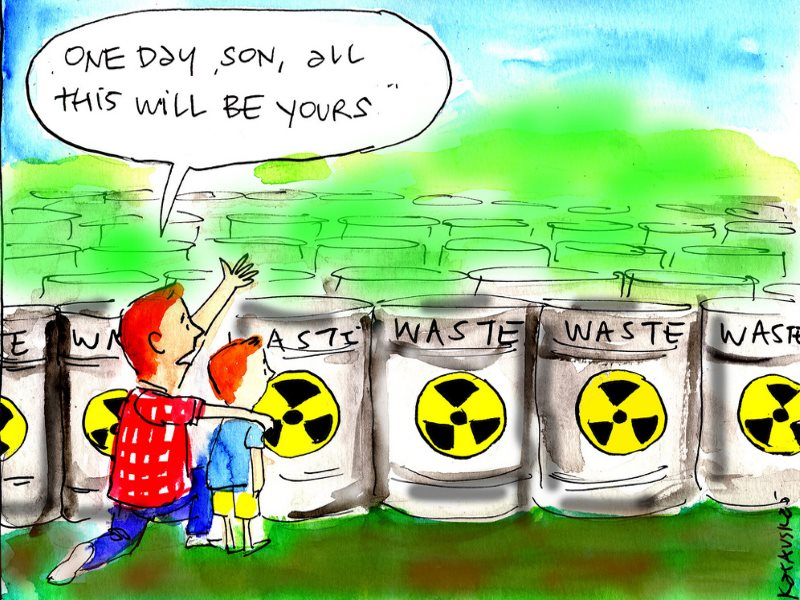 'Some day, son, all this (nuclear waste) will be yours!' Cartoon: Katauskes via Greens MPs on Flickr (CC BY-NC-ND).