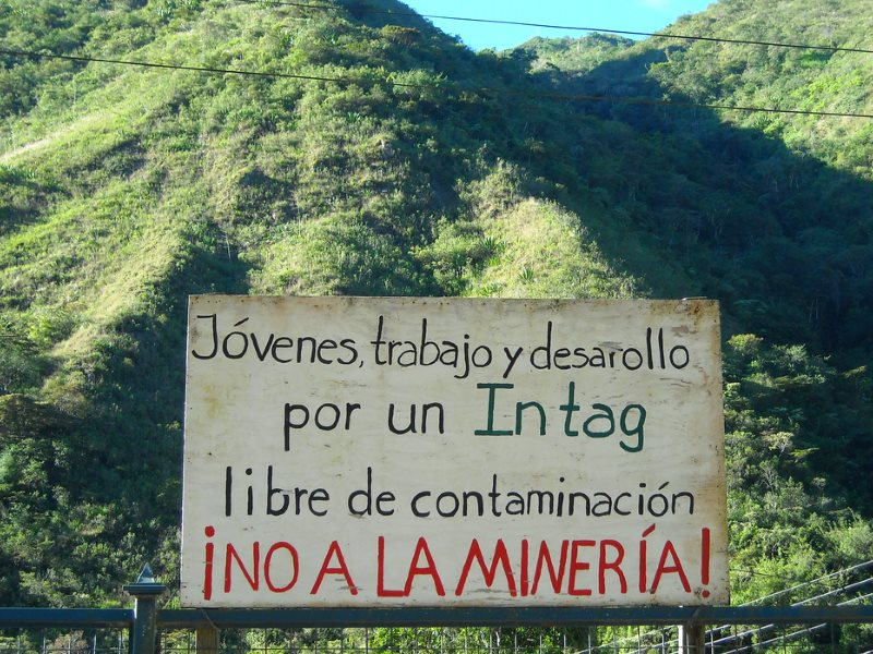 Roadside banner opposing mining in Intag, Ecuador. Photo: dawn paley via Flickr (CC BY-NC-SA).