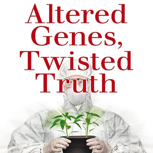 'Altered Genes, Twisted Truth' front cover (cut).