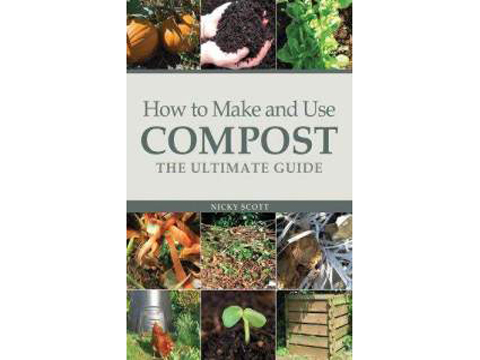 How to Make and Use Compost - The Ultimate Guide