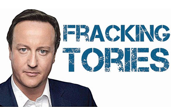 'Fracking Tories' have now reserved for themselves the right to frack anywhere they want - if they win the election! Photo: Teacher Dude via Flickr (CC BY-ND 2.0).