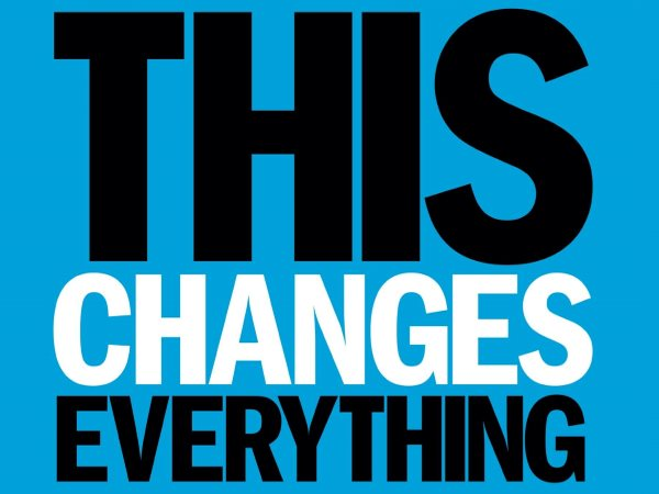 'This changes everything' front cover, Naomi Klein.
