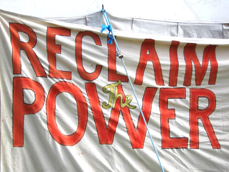 Reclaim the Power! Banner at the Didcot Climate Camp this weekend. Photo: Zoe Broughton.