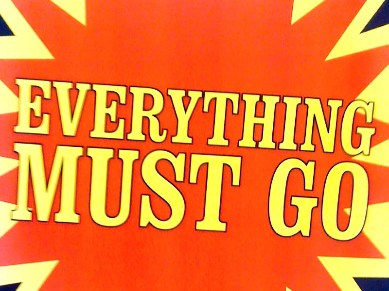 Everything must go! Photo: kit via Flickr (CC BY-NC).