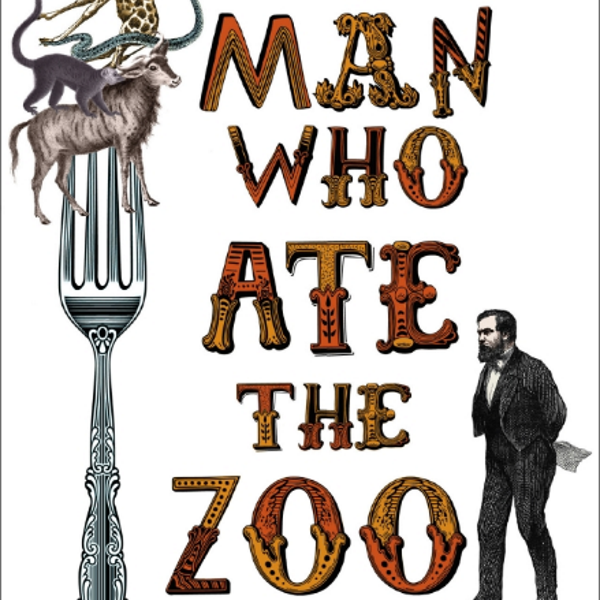 From front cover of 'The man who ate the zoo' by Richard Girling, published by Chatto & Windus.