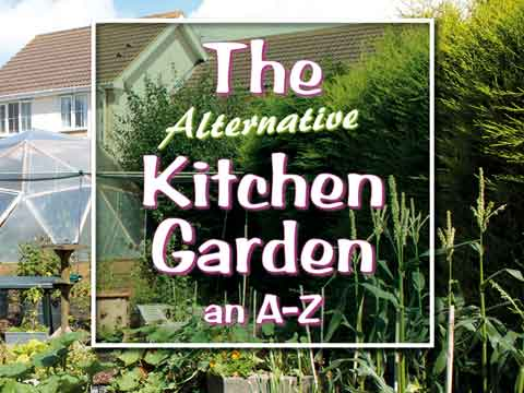 The Alternative Kitchen Garden