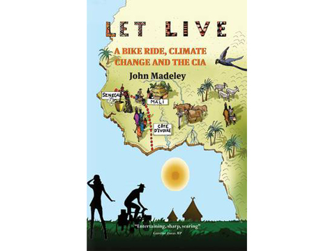 Let Live: A Bike Ride, Climate Change and the CIA