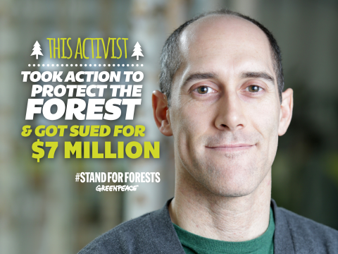 Richard Brooks - sued for CA$7 million for defending forests. Photo: Greenpeace Canada.