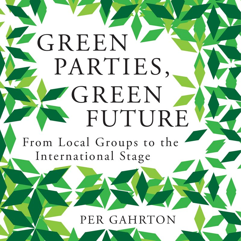 Front cover of 'Green Parties, Green Future' by Per Gahrton, published by Pluto Press.