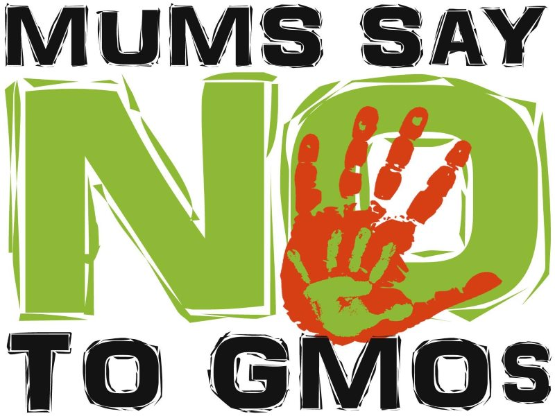 Mums say 'No' to GMOS!