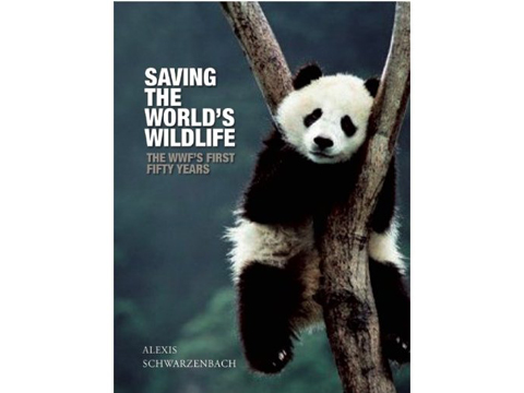 Saving The Worlds Wildlife WWFs First Fifty Years