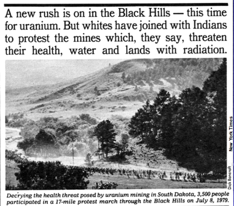 Whites have joined with Indians to protest the uranium mines in the Black Hills ... From the New York Times, July 1979.
