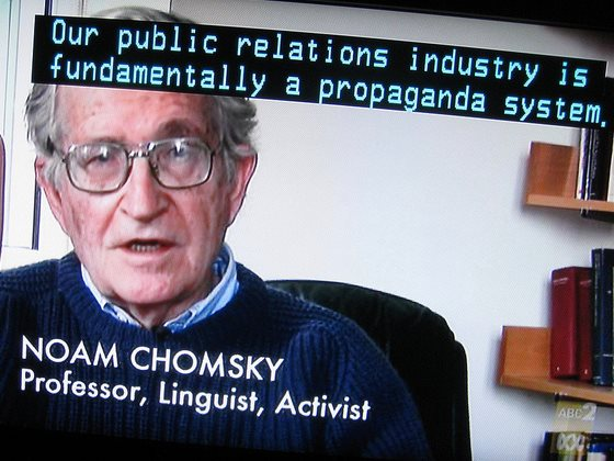 'Our Public Relations Industry is fundamentally a propaganda system.' Noam Chomsky. Image: RubyGoes via Flickr (CC BY 2.0).