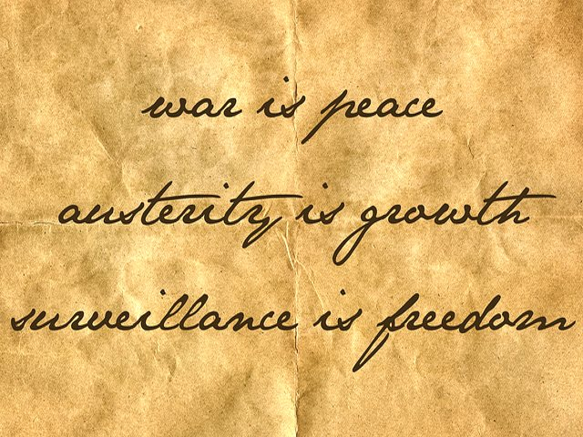 War is peace. Austerity is growth. Surveillance is freedom. Image: Teacher Dude via Flickr (CC BY-NC-SA).