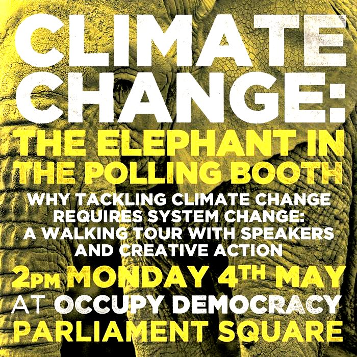 Climate action 4th May 2015 - be there! Image: Occupy Democracy.