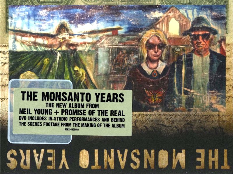 From 'Monsanto Years' album front cover.