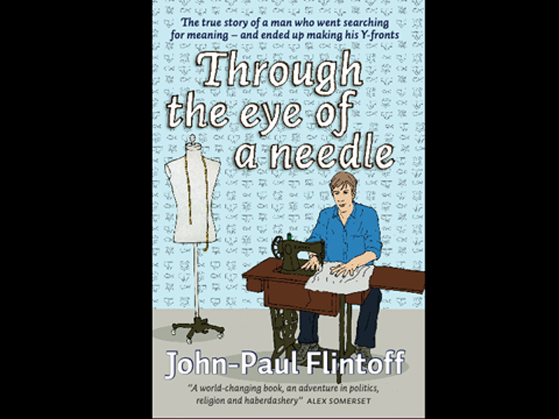 Through the eye of a needle by John-Paul Flintoff