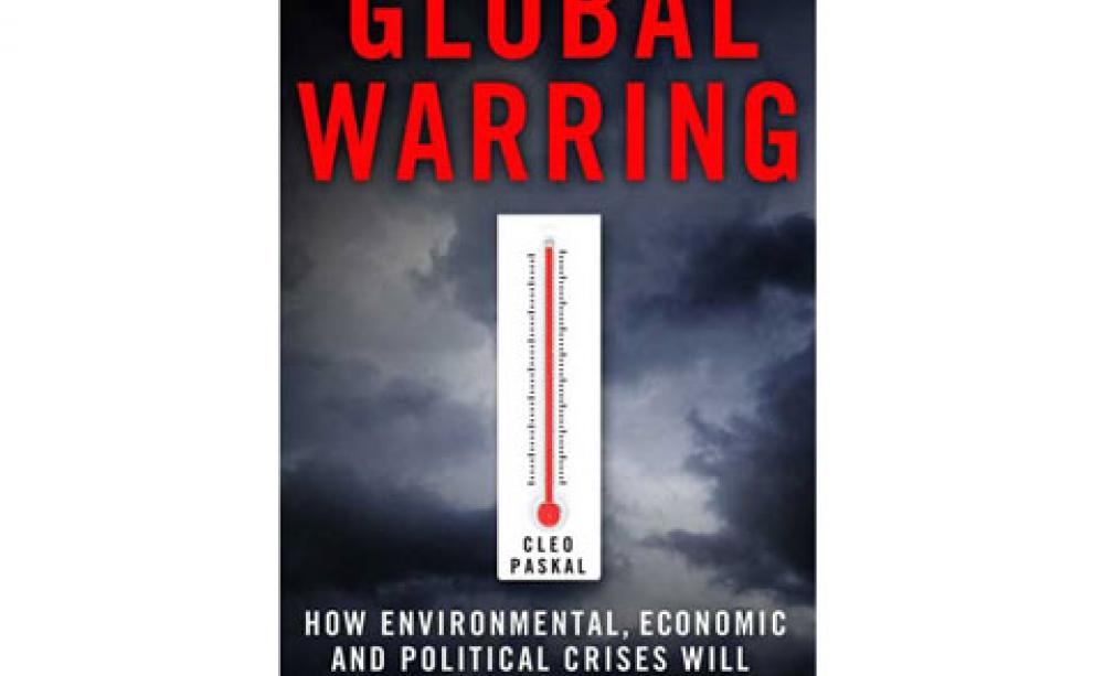 An analysis of the book global warring how environmental economic and political crises will redraw t