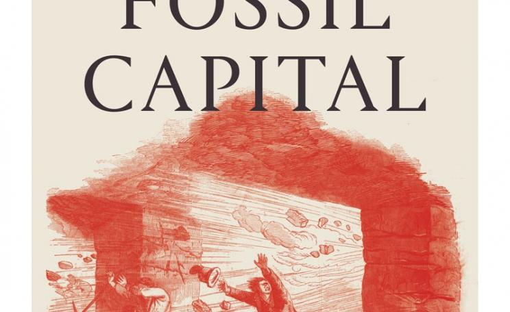From front cover of 'Fossil Capital: The Rise of Steam Power and the Roots of Global Warming' by Andreas Malm (Verso Books).